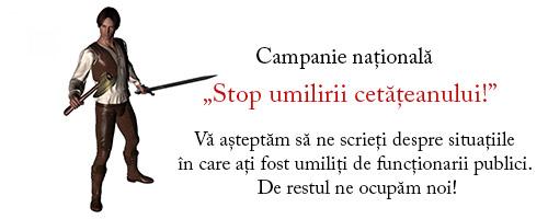 campanie stop umilirii cetatenului